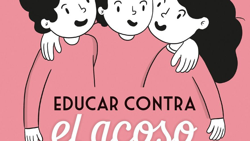 'Educar contra el acoso', de Claudia Bruna.