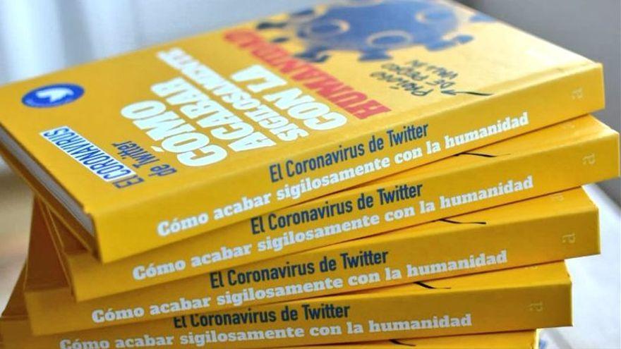 """El Coronavirus de Twitter publica un libro y asegura: """"La estupidez humana no tiene límites"""""""
