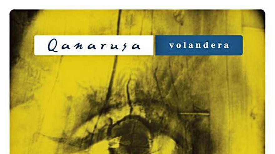 Qanarusa publica el disco 'Volandera'