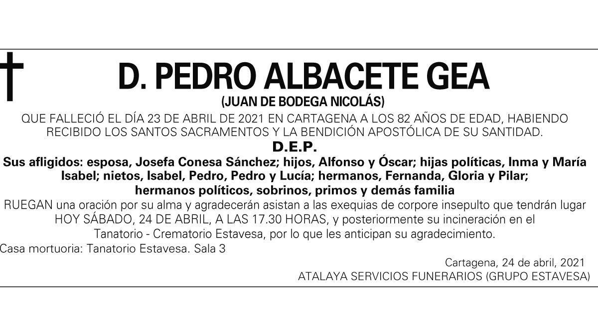 D. Pedro Albacete Gea