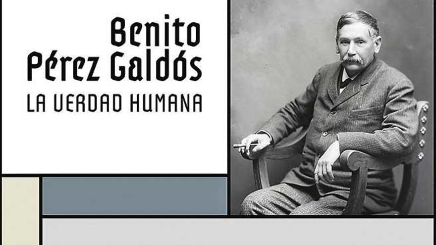 La verdad humana de Pérez Galdós