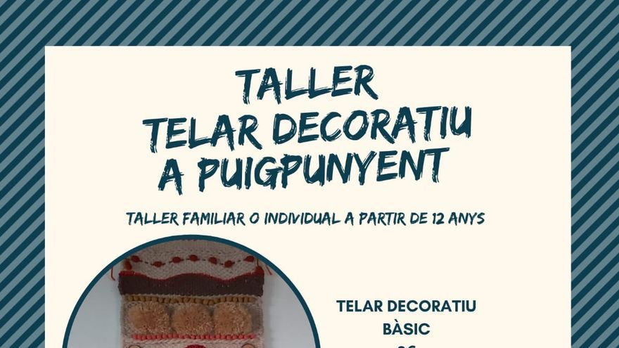 Taller telar decoratiu a Puigpunyent