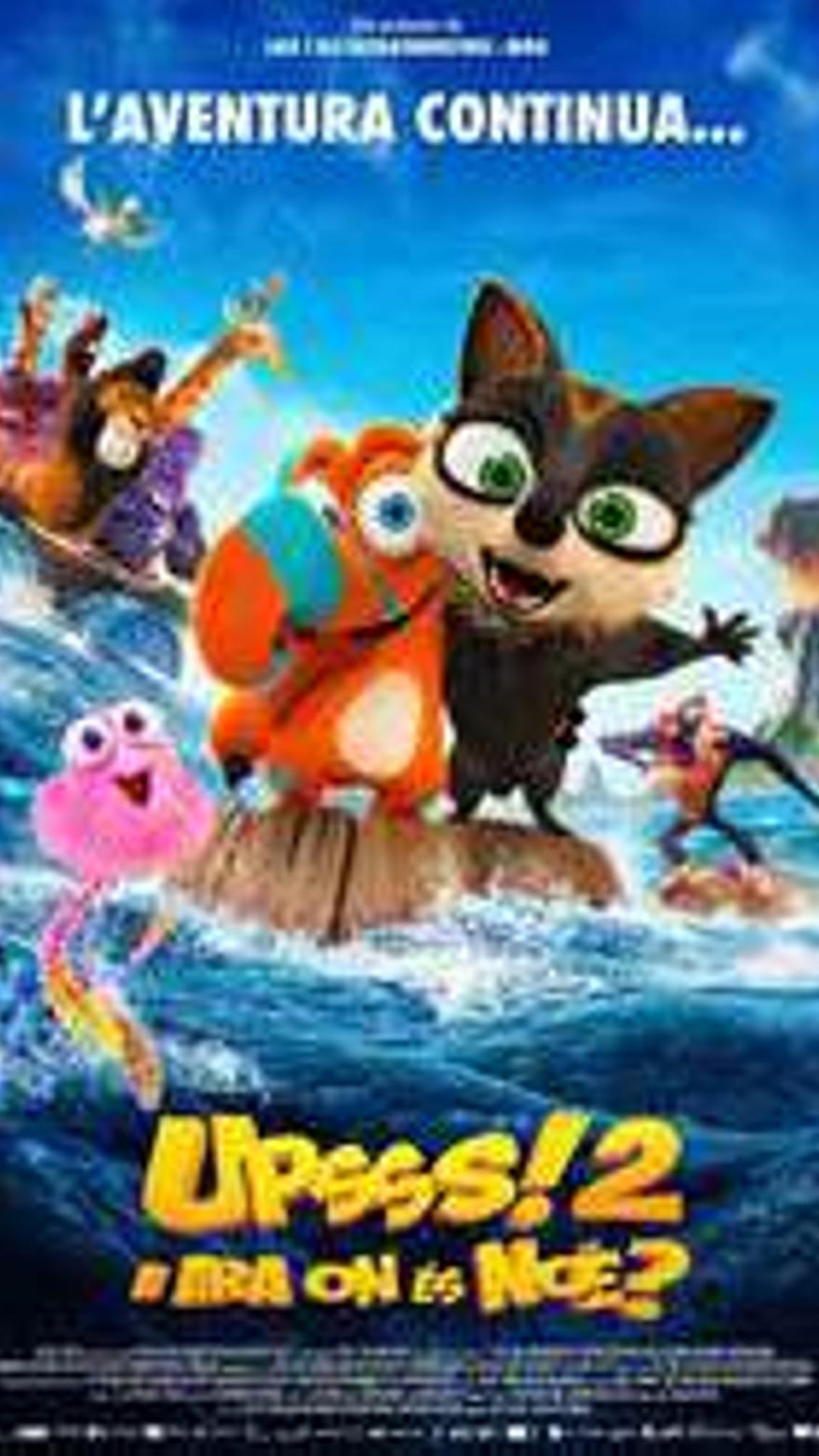 Upsss! 2: I ara on és Noè? L'aventura continua