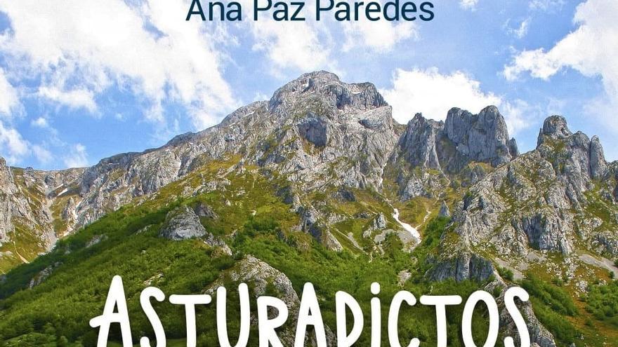 """Ana Paz Paredes presenta hoy en el Calatrava su nuevo libro, """"Asturadictos"""""""