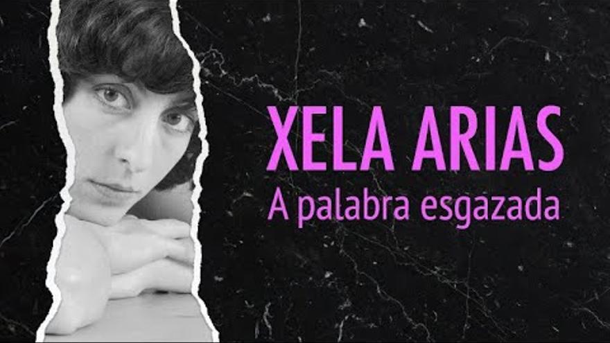A vida e obra de Xela Arias, nunha serie documental en Youtube