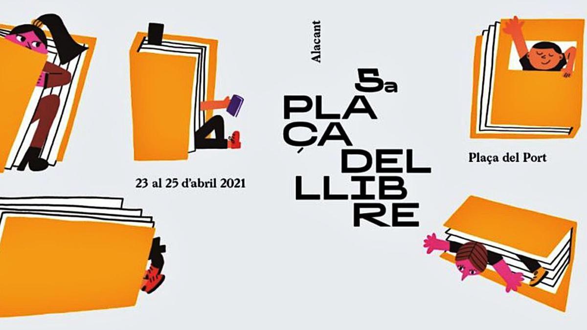 El cartell de la Plaça del Llibre d'Alacant que organitza la Fundació Full. | CACHETEJACK/IBÁN RAMÓN