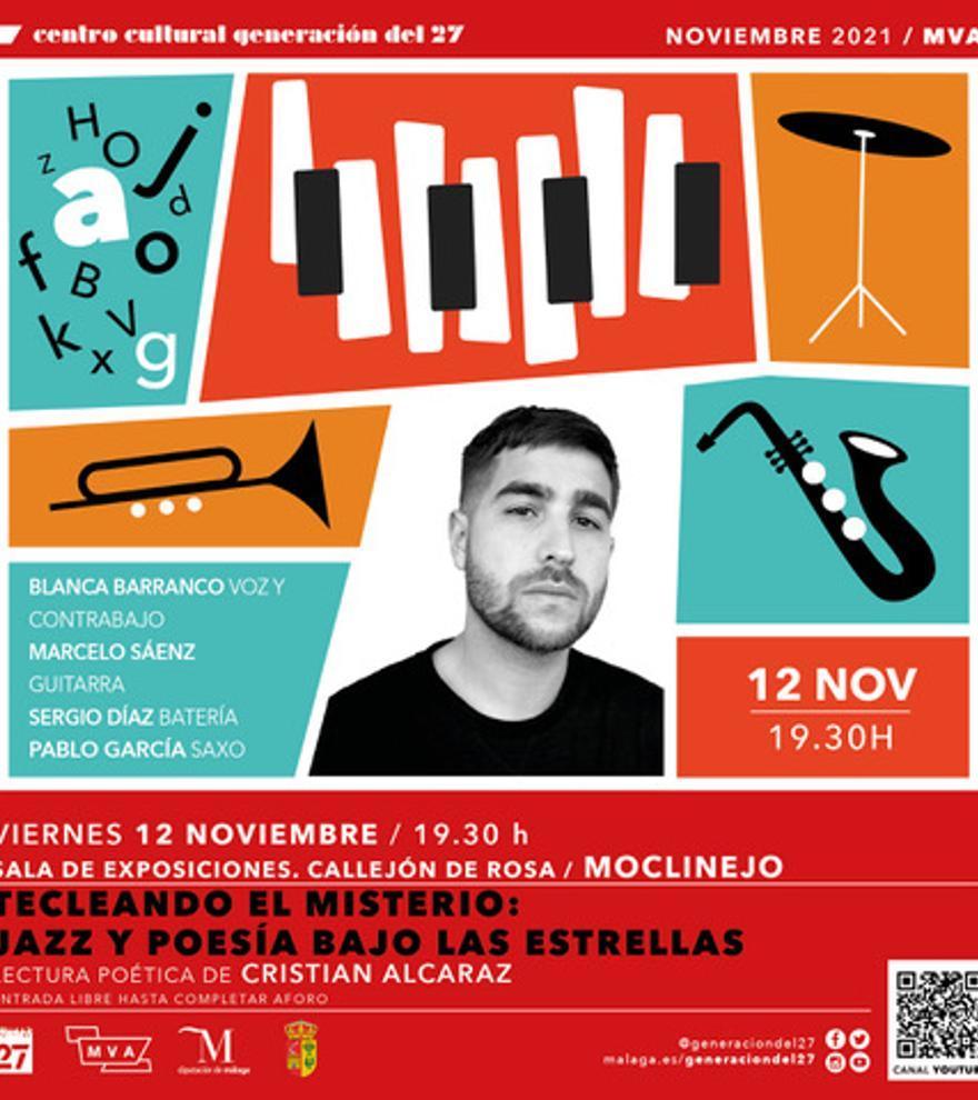 Tecleando el misterio. Jazz y Poesía. Recital poético musical. Con Cristian Alcaraz