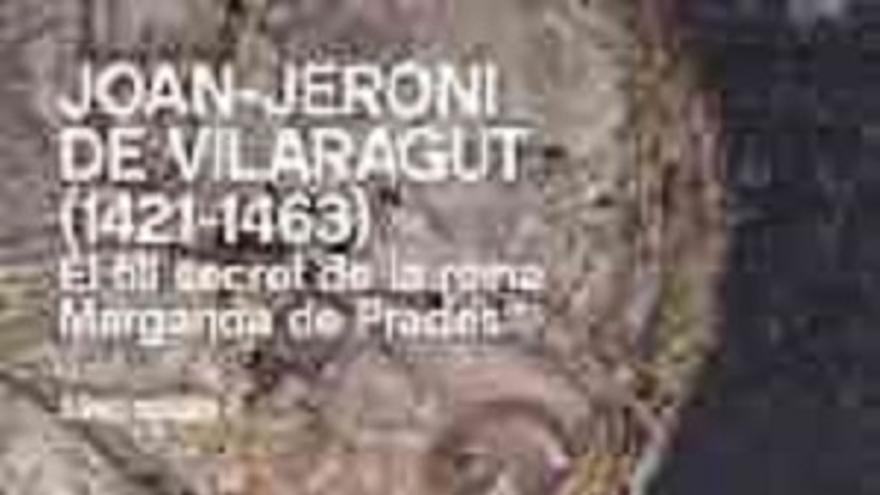 Joan- Jeroni de Vilaragut 1421- 1463