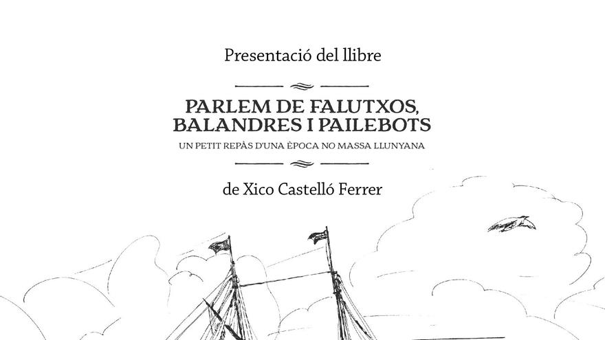 Presentació del llibre: Parlem de Falutxos, Balandres i Pailebots