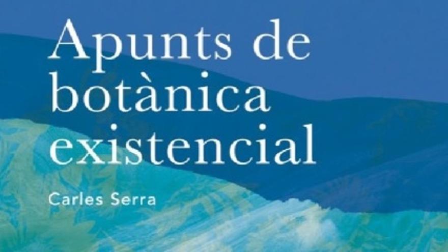 Apunts de botànica existencial