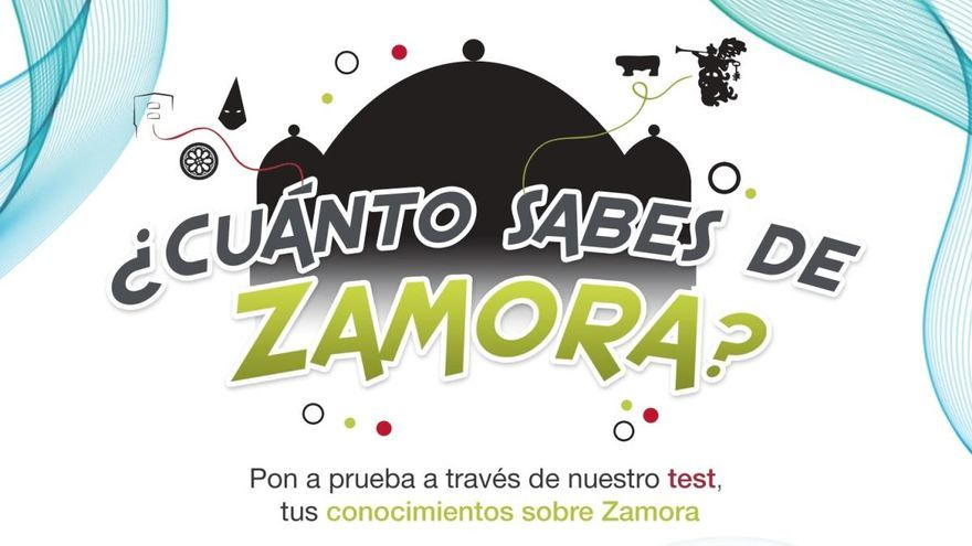 ¿Cuánto sabes de Zamora? Test 20
