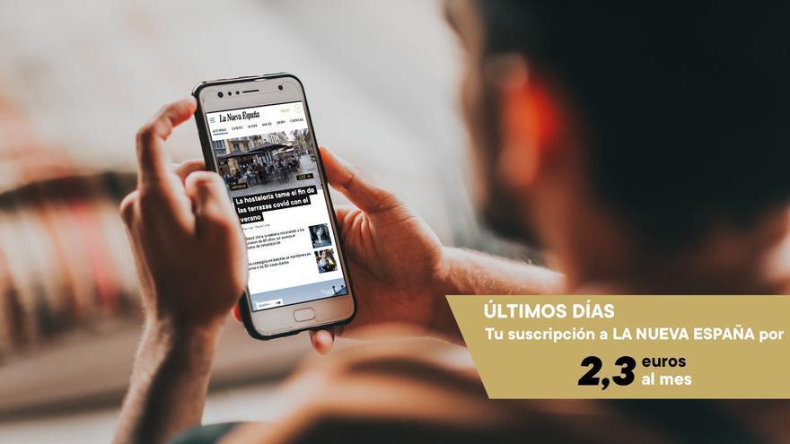 OFERTA: Disfruta de todo el contenido de LA NUEVA ESPAÑA este verano por 2 euros al mes