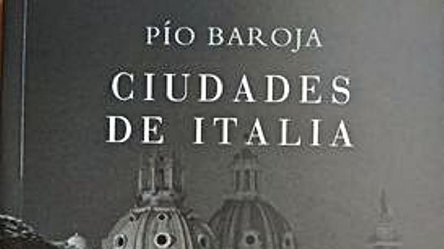 Los viajes italianos de Baroja