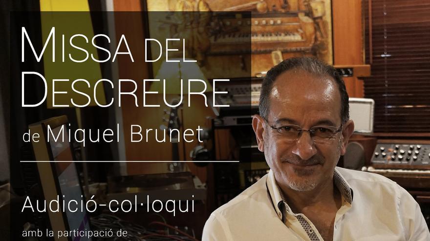 Audición/coloquio: Missa del descreure de Miquel Brunet