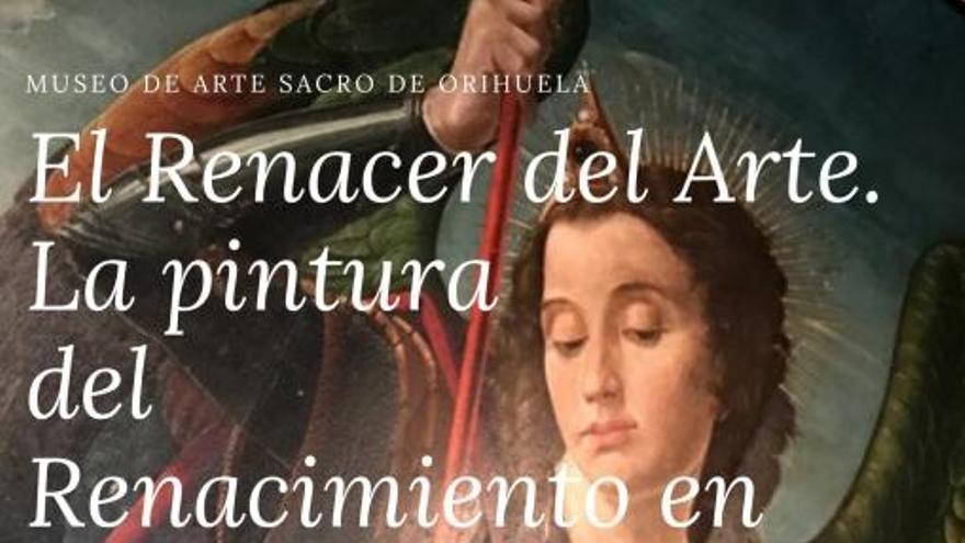 El renacer del arte. La pintura del renacimiento en Orihuela
