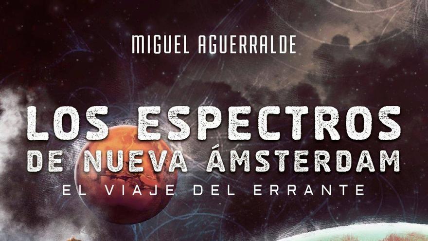 Los espectros de la nueva Ámsterdam: El viaje del errante