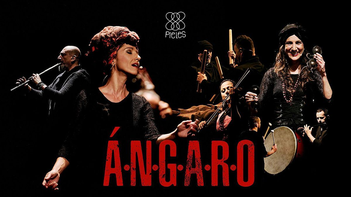 Cartel del espectáculo de Pieles, 'Ángaro'.