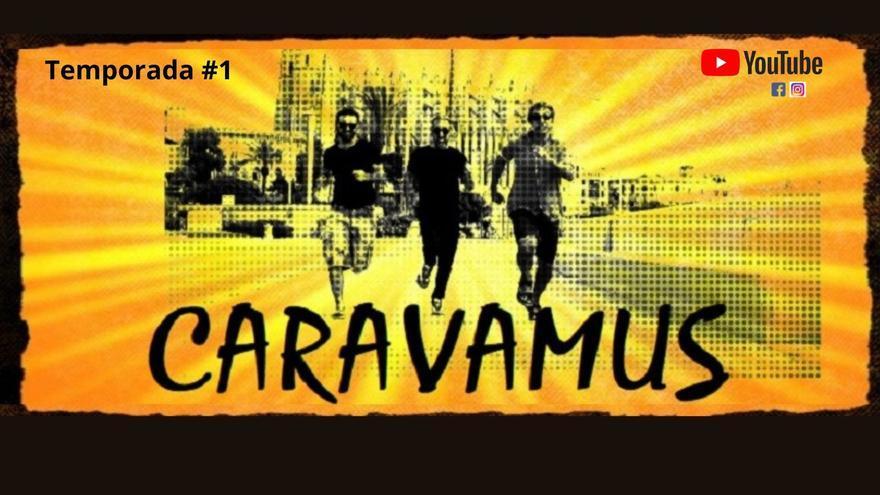 'Caravamus' estrena su primera temporada en YouTube