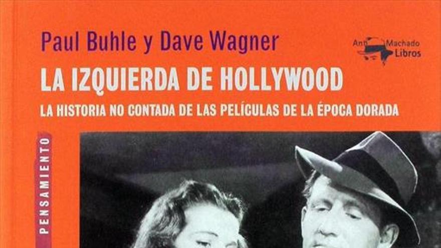 Izquierdistas en Hollywood