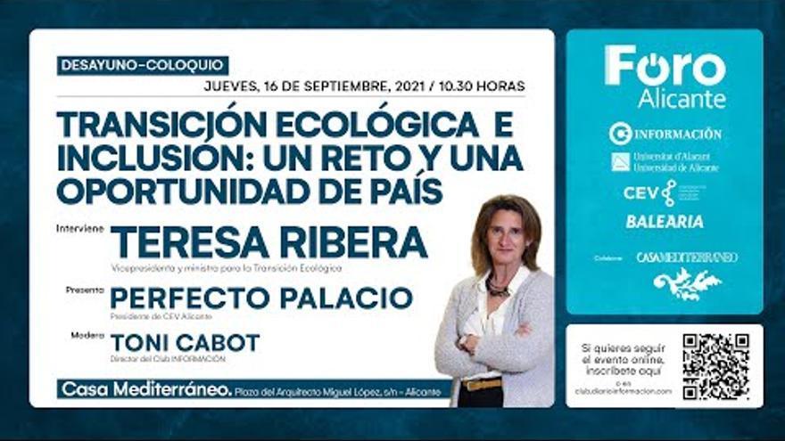 La ministra de Transición Ecológica aborda hoy en Alicante los grandes retos del país