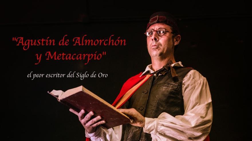 Agustín de Almorchón y Metacarpio, el peor escritor del siglo de Oro