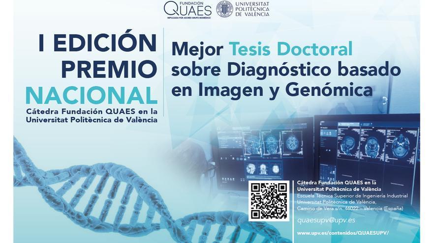 La mejor tesis doctoral de Diagnóstico basado en Imagen y Genómica será premiada por la cátedra Fundación QUAES-UPV