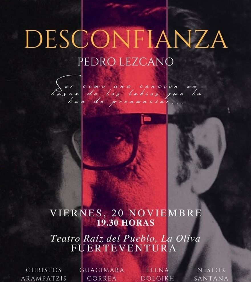 Teatro y música: 'Desconfianza'. Pedro Lezcano