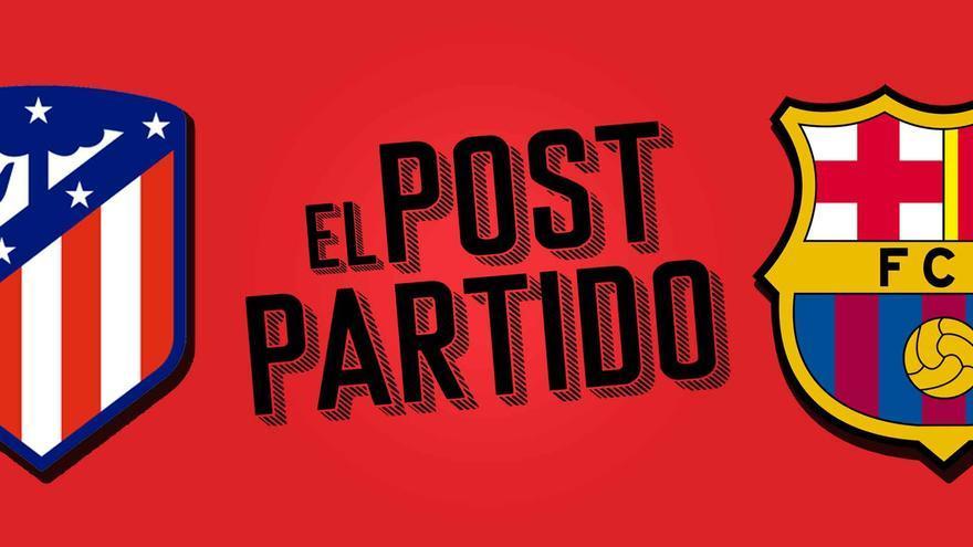 El post partido del Atlético de Madrid - Barça: Koeman ratificado antes de otra derrota