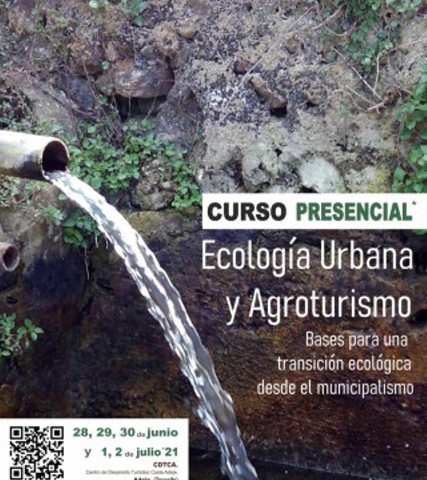 Curso de Ecología Urbana y Agroturismo. Bases para una Transición Ecológica desde el municipalismo
