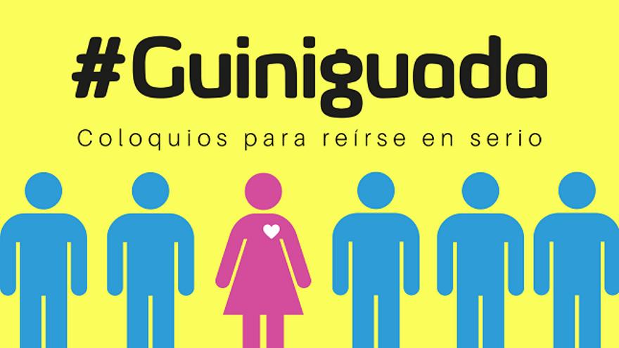 #GUINIGUADA: Sobrevivir en un mundo de hombres