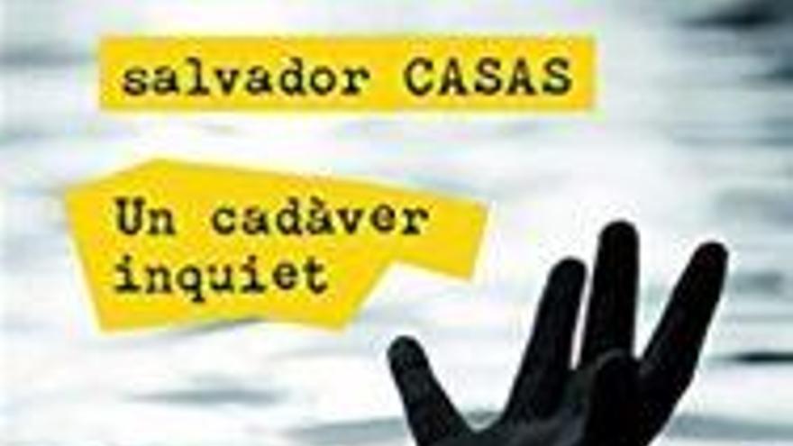 La Bookman presenta avui la novel·la Un cadàver inquiet, de Salvador Casas