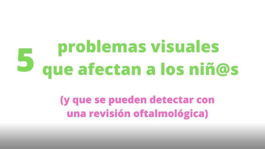 OFTÁLICA: Cinco problemas viuales que afectan a los niños