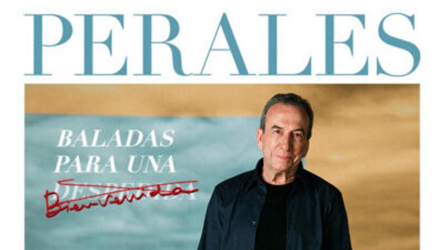 José Luís Perales Baladas para una bienvenida