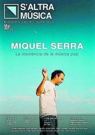 S'altra música de Miquel Serra.