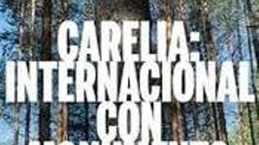 Carelia, internacional con monumento