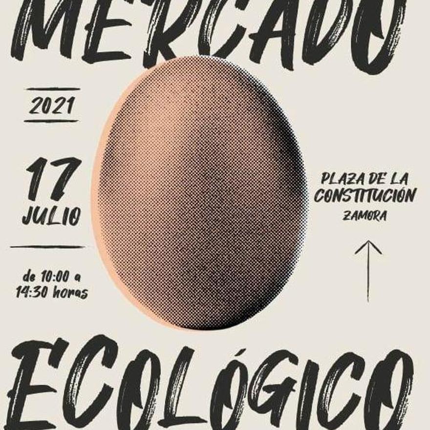 Cartel de la nueva edición del Mercado Ecológico en Zamora