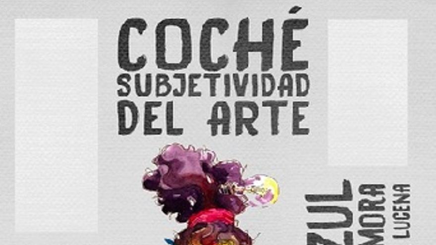 Exposición: 'Subjetividad del arte'