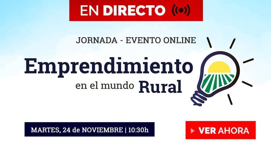 """Sigue en directo el webinar """"Emprendimiento en el Mundo Rural"""""""