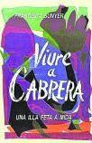 Viure a Cabrera,  un llibre hermós