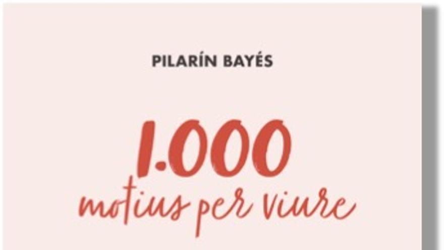 Pilarín Bayés publica '1.000 motius per viure', el seu llibre número mil