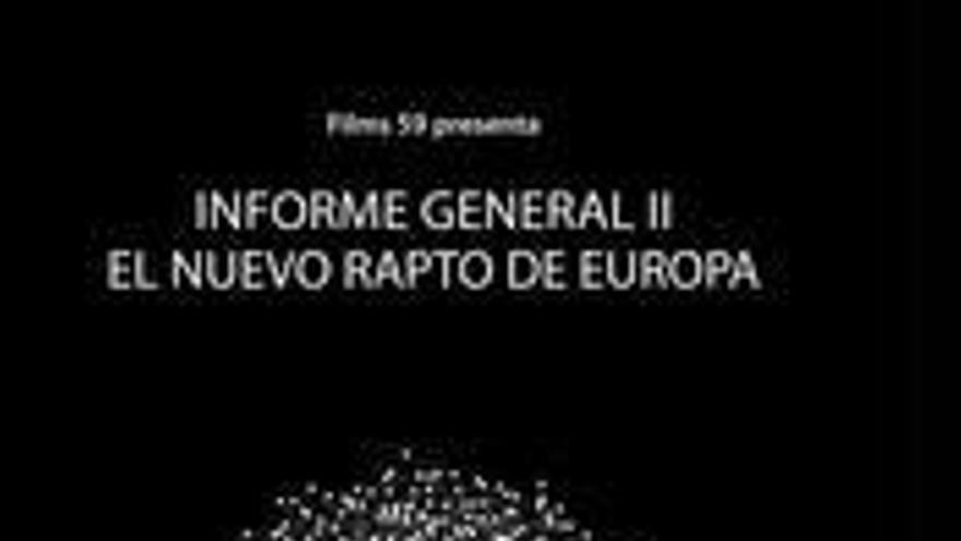 Informe general II. El nuevo rapto de Europa