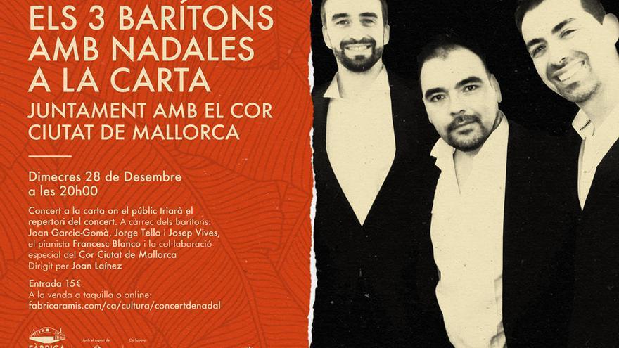 'Els 3 Barítons'cantan villancicos a la carta con el Cor Ciutat de Mallorca