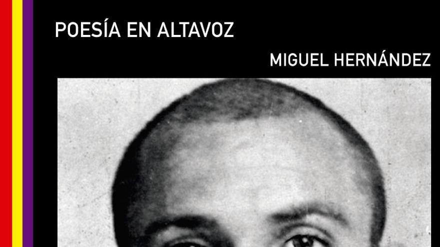 Poesía en Altavoz: Miguel Hernández