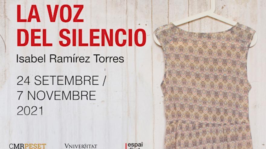 Exposición La voz del Silencio de Isabel Ramírez Torres