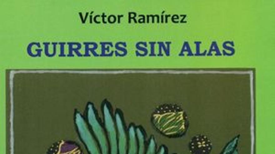 Los guirres de Víctor Ramírez: dos de tantos