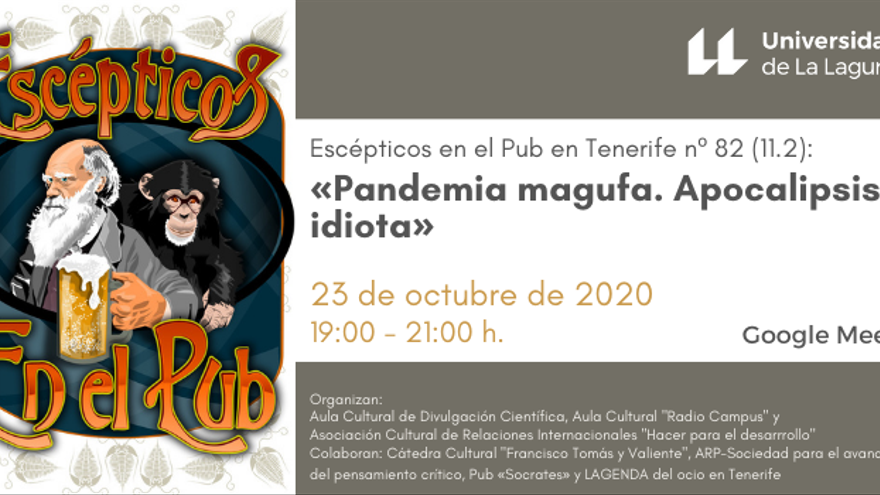Escépticos en el Pub en Tenerife nº 82 (11.2): «Pandemia magufa. Apocalipsis idiota»