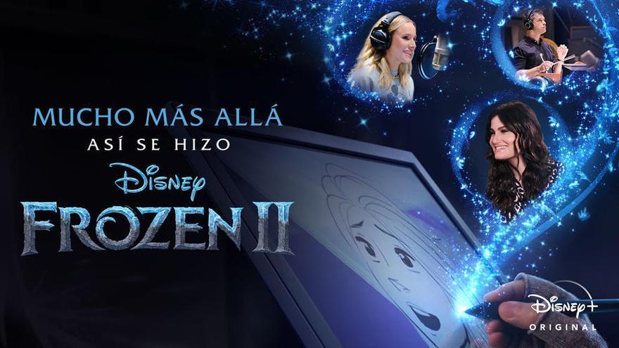Los estrenos de la semana de Disney+: Así se hizo Frozen 2