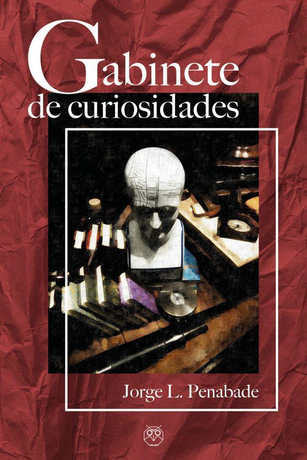 Gabinete de Curiosidades.