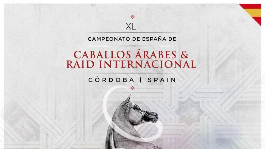 XLI Campeonato de España de Caballos Árabes y Raid Internacional