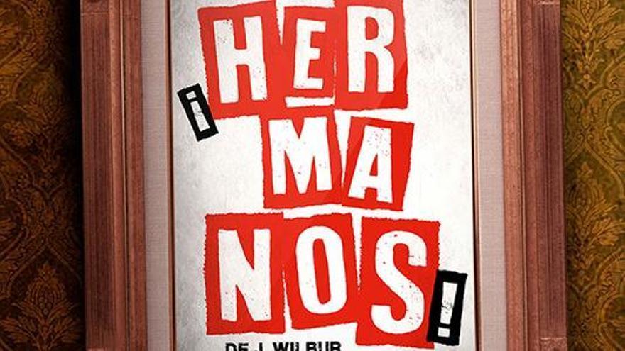 """""""Hermanos"""""""